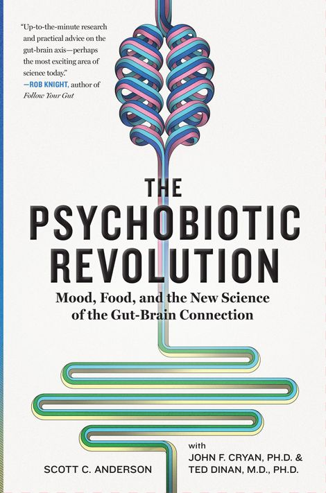 O livro The Psychobiotic Revolution de John Cryan e Ted Dinan