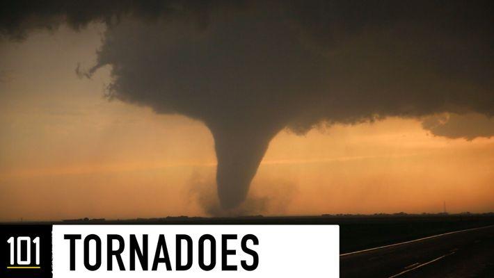 Tornados 101