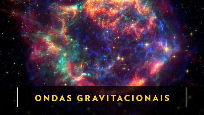 Factos sobre Ondas Gravitacionais