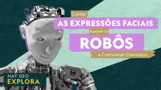 Como as Expressões Faciais Ajudam os Robôs a Comunicar Connosco