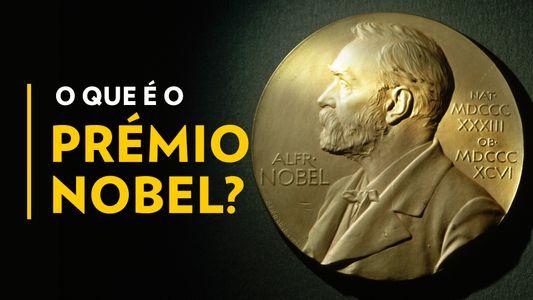 O Que é o Prémio Nobel?