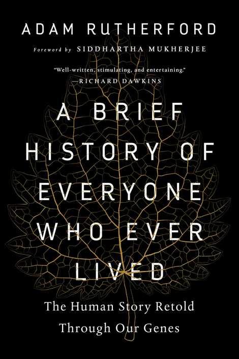 """O livro """"A Brief History of Everyone Who Ever Lived"""" do geneticista britânico Adam Rutherford"""