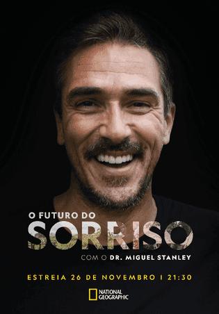 Imagem do Programa 'O Futuro do Sorriso com Dr. Miguel Stanley'