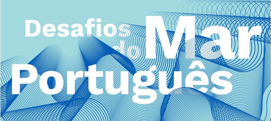 Cartaz do Seminário Desafios do Mar Português - Sustentabilidade e Literacia Azul