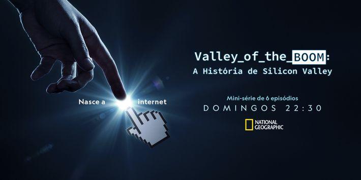 Valley of the Boom: A História de Silicon Valley