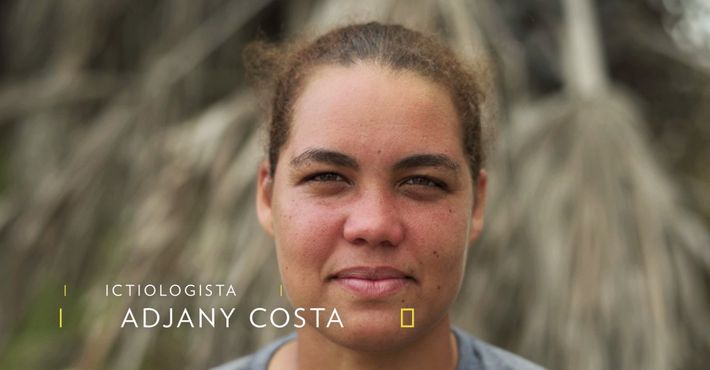 Adjany Costa - Exploradora National Geographic